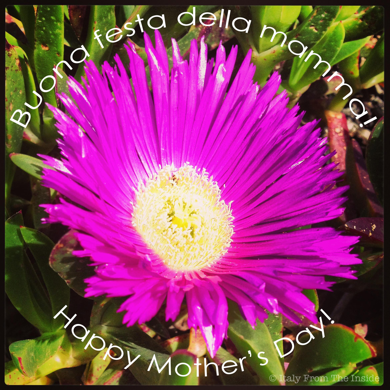 Festa della mamma- Italy from the Inside
