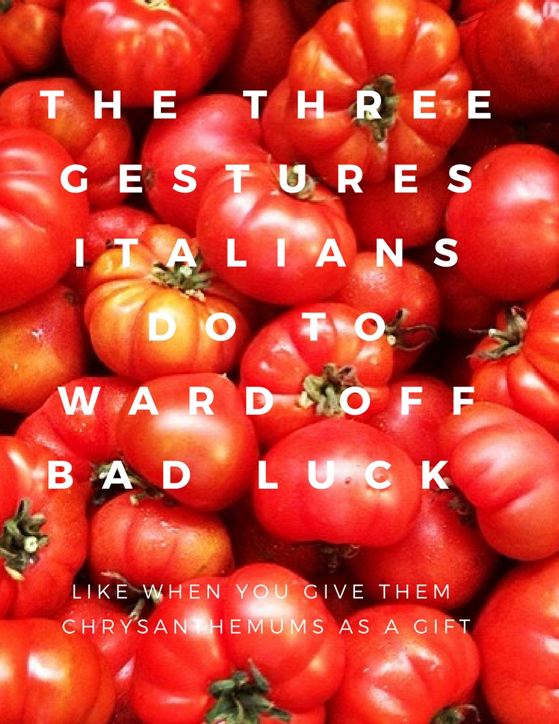 The three gestures italians do to ward off bad luck